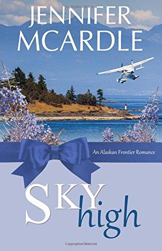 9781507680667: Sky High (Alaskan Frontier Romance) (Volume 2)
