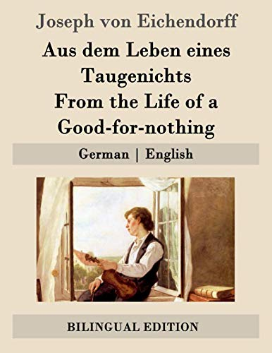 9781507682579: Aus dem Leben eines Taugenichts / From the Life of a Good-for-nothing: German | English (German and English Edition)
