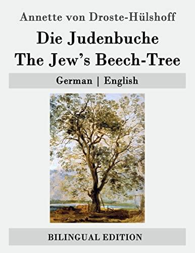 Die Judenbuche / The Jew's Beech-Tree: German: von Droste-H?lshoff, Annette