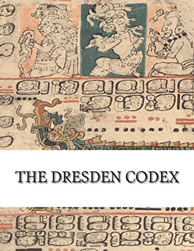 9781507685877: The Dresden Codex: Full Color Photographic Reproduction