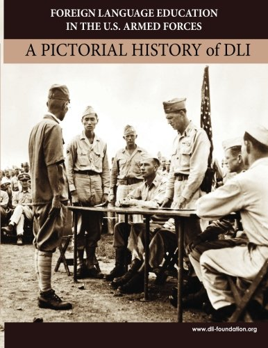 9781507686119: Foreign Language Education in the U.S. Armed Forces: A Pictorial History of DLI