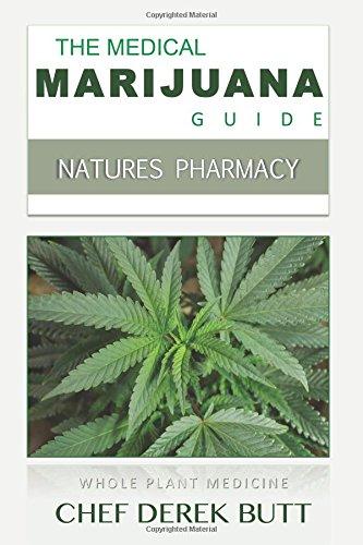 9781507686270: The Medical Marijuana Guide: NATURES PHARMACY.