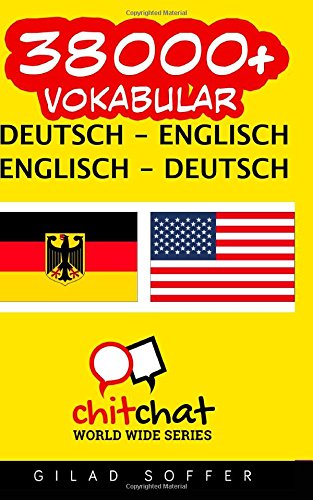 9781507689493: 38000+ Deutsch - Englisch Englisch - Deutsch Vokabular (German Edition)
