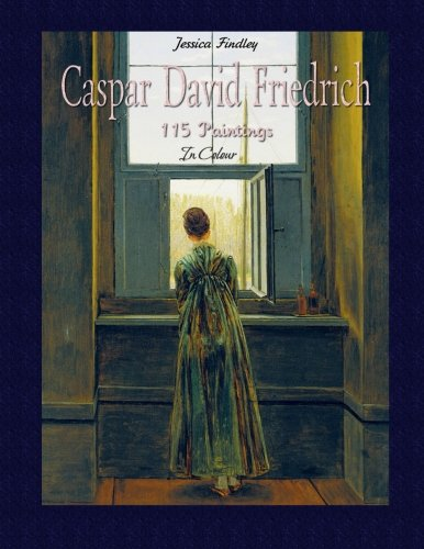 9781507690840: Caspar David Friedrich: 115 Paintings In Colour