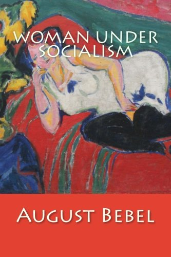 9781507693056: Woman Under Socialism