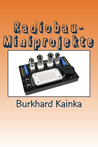 9781507693780: Radiobau-Miniprojekte