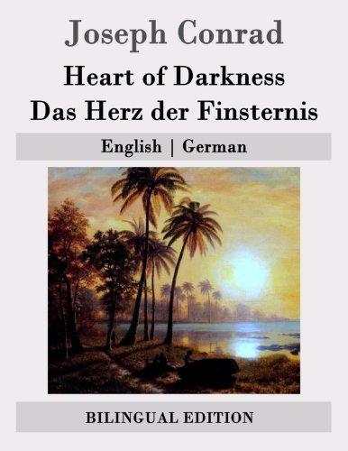 Heart of Darkness / Das Herz der Finsternis: English | German (German Edition): Conrad, Joseph