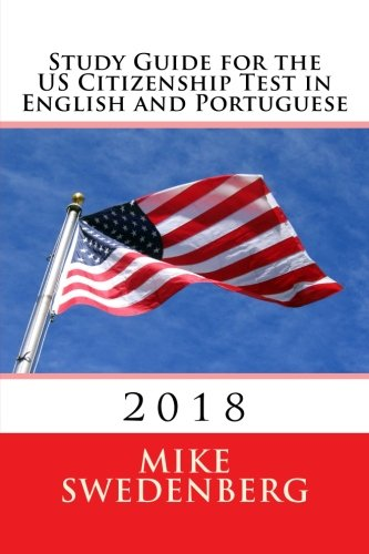 Study Guide for the US Citizenship Test in English and Portuguese: Updated March 2016 (Study Guides...