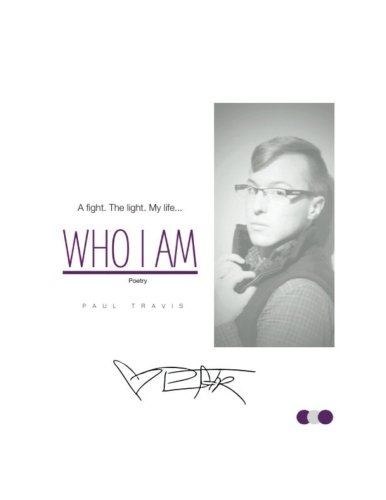 Who I Am: Poetry: Paul Travis