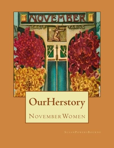 9781507695791: Our Herstory: November Women