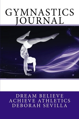 9781507697023: Gymnastics Journal: Girls's Edition (Purple Cover) (Dream Believe Achieve Athletics)
