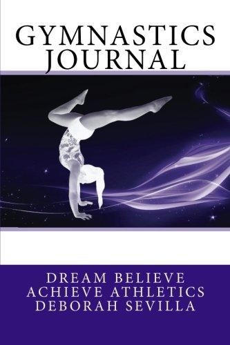 9781507697023: Gymnastics Journal: Girls's Edition (Purple Cover) (Dream Believe Achieve Athletics)