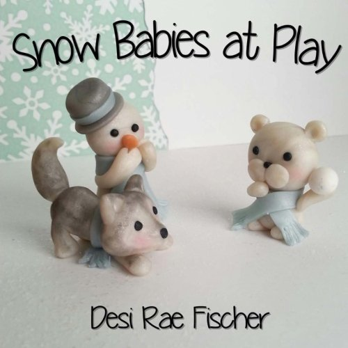 9781507697061: Snow Babies at Play (The Snow Babies)