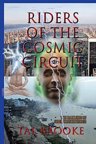 9781507697306: Riders of the Cosmic Circuit: the Dark Side of Superconsciousness