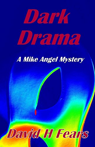 9781507698174: Dark Drama: A Mike Angel Mystery: Volume 12 (Mike Angel Mysteries)
