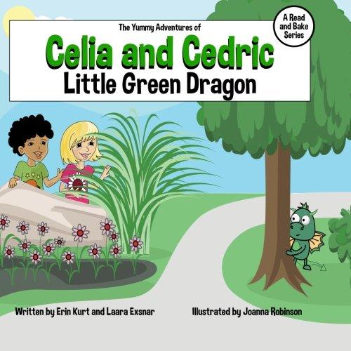 9781507699294: The Yummy Adventures of Celia & Cedric: Little Green Dragon (Volume 3)
