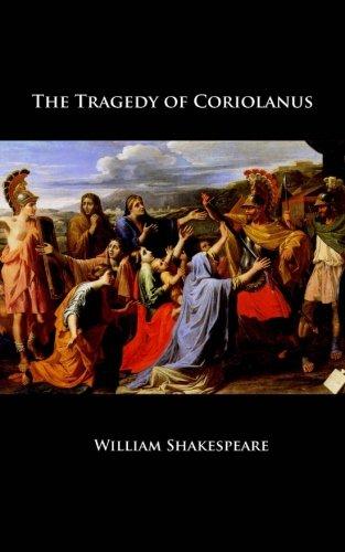 The Tragedy of Coriolanus: Shakespeare, William