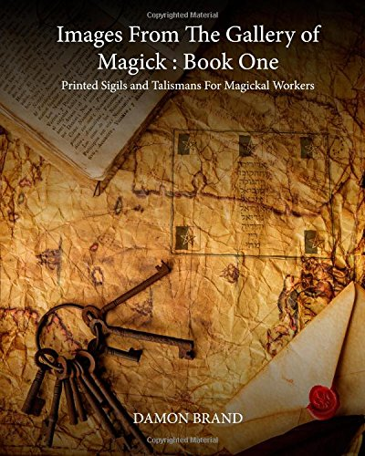 9781507703847: Images From The Gallery of Magick: Book One: Printed Sigils and Talismans For Magickal Workers