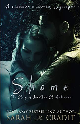 Shame: The Story of Jonathan St. Andrews: Cradit, Sarah M.