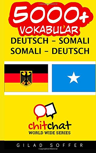 9781507706855: 5000+ Deutsch - Somali Somali - Deutsch Vokabular