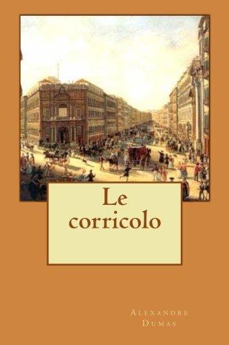9781507707524: Le corricolo (French Edition)