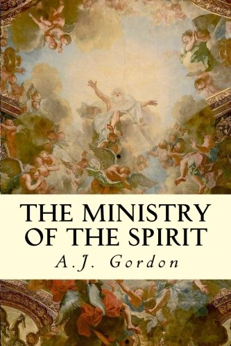 9781507708149: The Ministry of the Spirit
