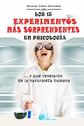 Los 15 experimentos m: Ricardo Calza González