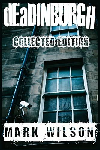 9781507709566: dEaDINBURGH: Collected Edition (Din Eidyn Corpus)