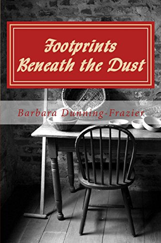 9781507709597: Footprints Beneath the Dust: Inspitational noval