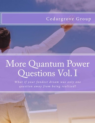 9781507710500: More Quantum Power Questions Vol. I