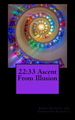9781507711248: 22:33 Ascent from Illusion (33 Chapters of Life) (Volume 3)