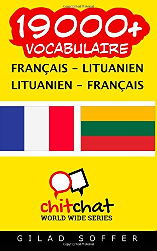 9781507720684: 19000+ Français - Lituanien Lituanien - Français vocabulaire (French Edition)