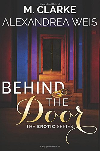 9781507722817: Behind the Door: The Complete Series