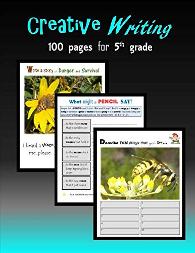 Creative Writing: 100 pages for Fifth grade: C. Mahoney