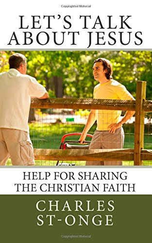 9781507725740: Let's Talk About Jesus: Help for Sharing the Christian Faith