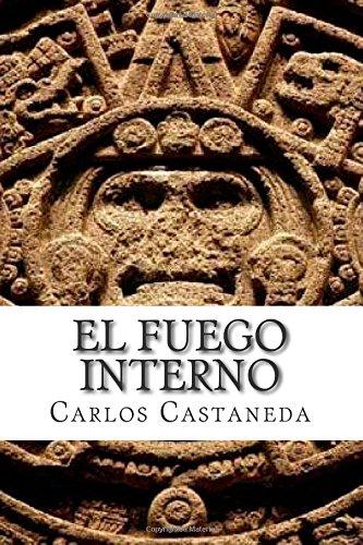 9781507726723: El fuego interno (Spanish Edition)