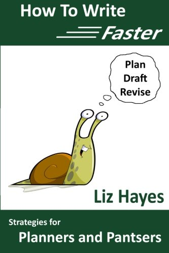 How To Write Faster: Strategies for Planners: Hayes, Liz