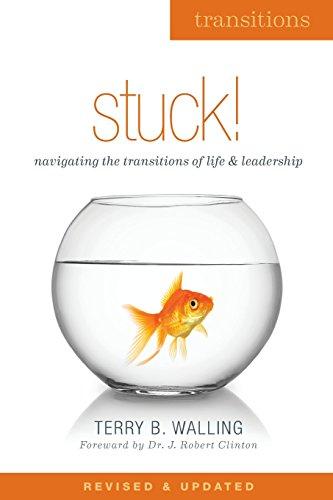 9781507729137: Stuck!: Navigating Life and Leadership Transitions