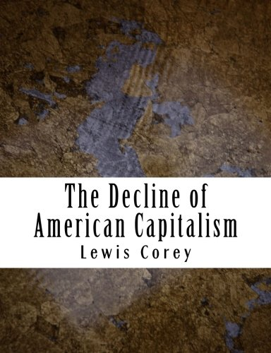 9781507729663: The Decline of American Capitalism