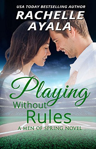 Playing Without Rules: Ayala, Rachelle