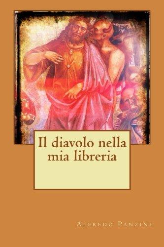Il Diavolo Nella MIA Libreria (Paperback): Alfredo Panzini