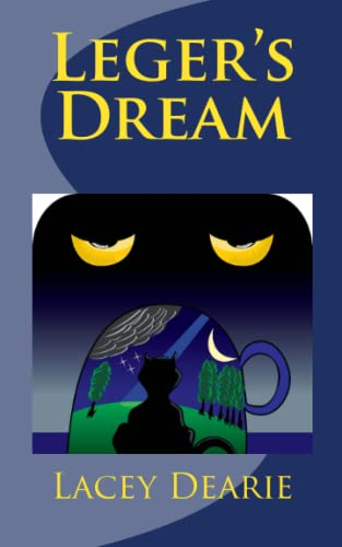 Leger's Dream (The Leger Hotel Mysteries) (Volume 5): Lacey Dearie