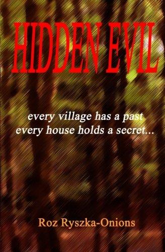 9781507731833: Hidden Evil: Every village has a past, every house has a secret