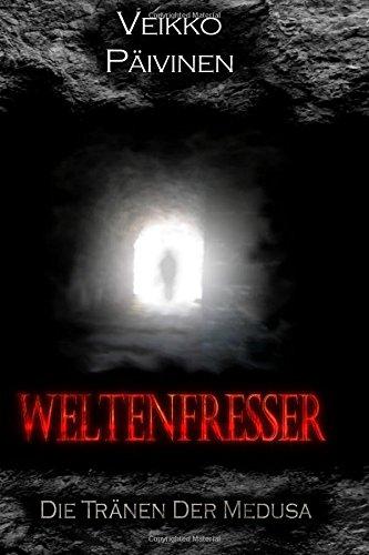 9781507733264: Weltenfresser: Die Tränen der Medusa: Volume 1
