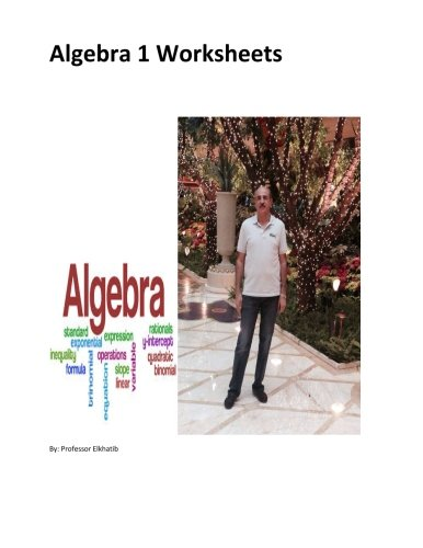 9781507733288: Algebra 1 Worksheets: Ideal Algebra 1 worksheets With S.A.T. Practice