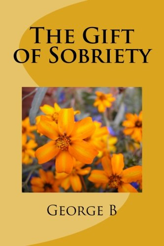 9781507733790: The Gift of Sobriety