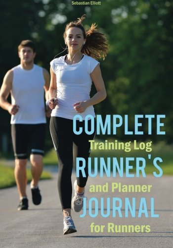 9781507734940: Complete Runner's Journal: Training Log and Planner for Runners