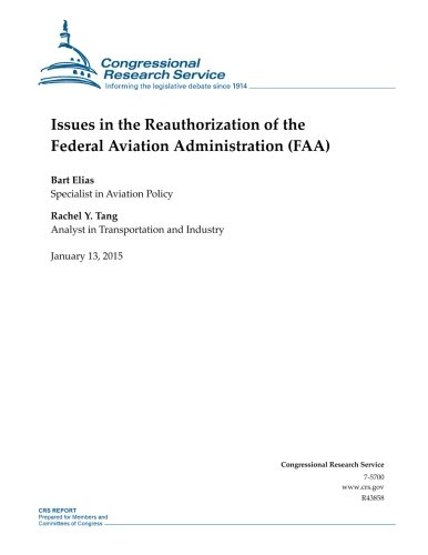 9781507736654: Issues in the Reauthorization of the Federal Aviation Administration (FAA) (CRS Reports)