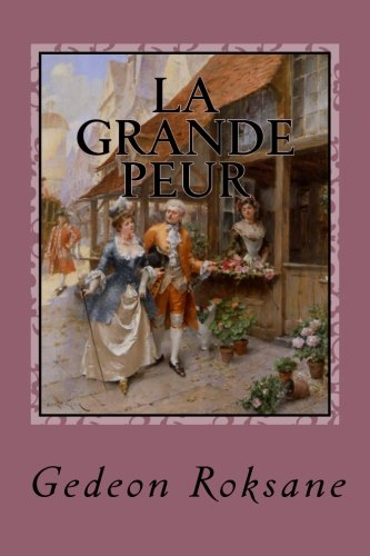 9781507738399: La grande peur (Suzanne) (Volume 3) (French Edition)