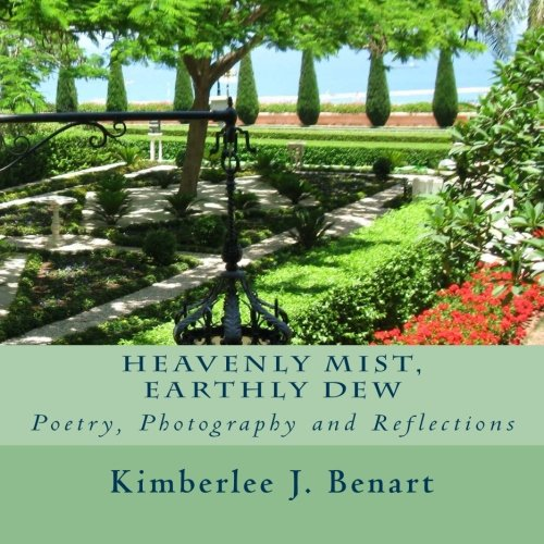 9781507740170: Heavenly Mist, Earthly Dew: Poetry, Photography and Reflections